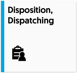 Disposition, Dispatching