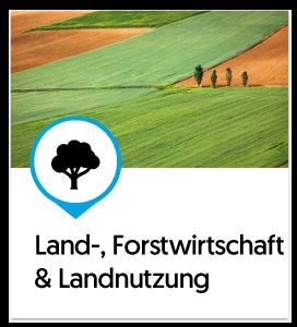 Land-, Forstwirtschaft & Landnutzung