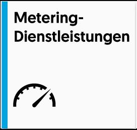 Metering-Dienstleistungen